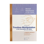 Manual Mobilization of the Joints: Traction-Manipulation of the Extremities and Spine