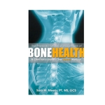 The Physical Therapy Management of Bone Health