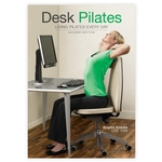 Desk Pilates Second Edition