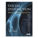 Fascial Dysfunction Book - Manual Therapy Approaches - Leon Chaitow