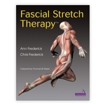 Fascial Stretch Therapy Book - Frederick