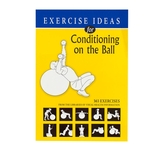 Exercise Ideas for Conditioning on the Ball