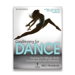 Conditioning for Dance: Training for Peak Performance in All Dance Forms - 2nd Edition