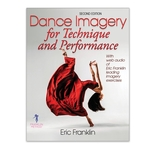 Dance Imagery for Technique and Performance 2nd ed