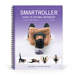 SMARTROLLER® Guide to Optimal Movement – 2nd Edition
