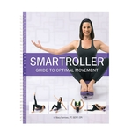8691 Smartroller Guide to Optimal Movement Manual
