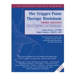 The Trigger Point Therapy Workbook Third Edition