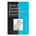 Neck & Shoulder Rehabilitative Exercises - 12 per packet