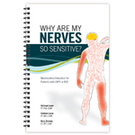Why Are My Nerves So Sensitive? Neuroscience Education for Patients with CRPS or RSD