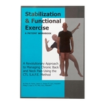 Stabilization & Functional Exercise: A Patient Workbook