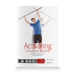 Activating Functional Mobility