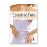 Sacroiliac Pain: Understanding the Pelvic Girdle Musculoskeletal Method<sup>SM</sup>
