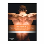 Spinal Control: The Rehabilitation of Back Pain; State of the Art and Science