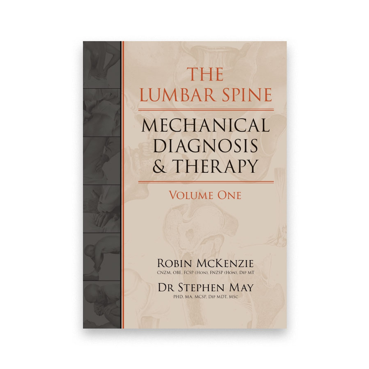The Lumbar Spine: Mechanical Diagnosis & Therapy | Robin McKenzie | OPTP