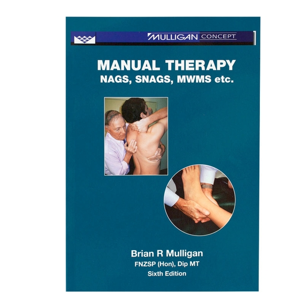 manual therapy nags snags mwms brian mulligan optp rh optp com manual therapy nags snags mwms etc. 5th edition manual therapy nags snags mwms etc' (2003) for physiotherapists