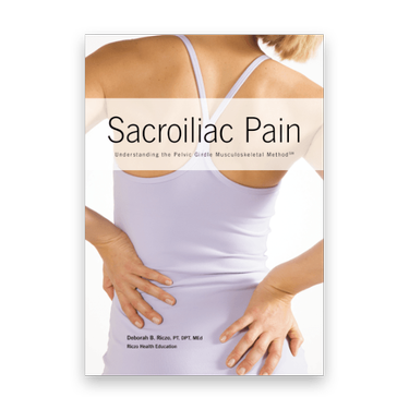Sacroiliac Pain: Understanding the Pelvic Girdle Musculoskeletal Method